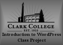 Clark College WordPress Intro Class Project